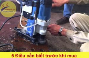 5 Điều cần biếttrước khi mua máy khoan đế từ BDS MAbasic 200