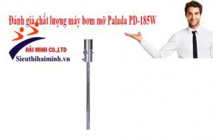 Đánh giá chất lượng máy bơm mỡ Palada PD-185W