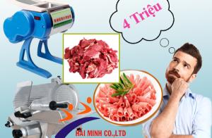 Có khoảng 4 triệu thì mua được máy thái thịt nào?