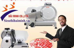 Kinh nghiệm mua máy thái thịt tại nhà cung cấp uy tín