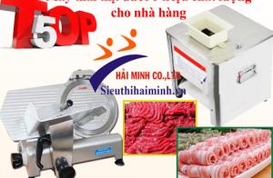 Top 5 máy thái thịt dưới 6 triệu chất lượng cho nhà hàng