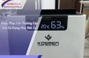 Hướng dẫn khắc phục lỗi thường gặp khi sử dụng máy hút ẩm