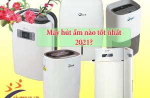 Máy hút ẩm nào tốt nhất 2021?