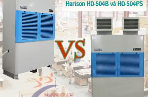 So sánh máy hút ẩm công nghiệp Harison HD-504B và HD-504PS