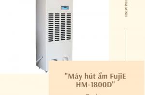 Review máy hút ẩm công nghiệp FujiE HM-1800D