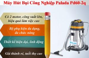 Người Dùng Nói Gì Về Máy Hút Bụi Công Nghiệp Palada Pd60-2q