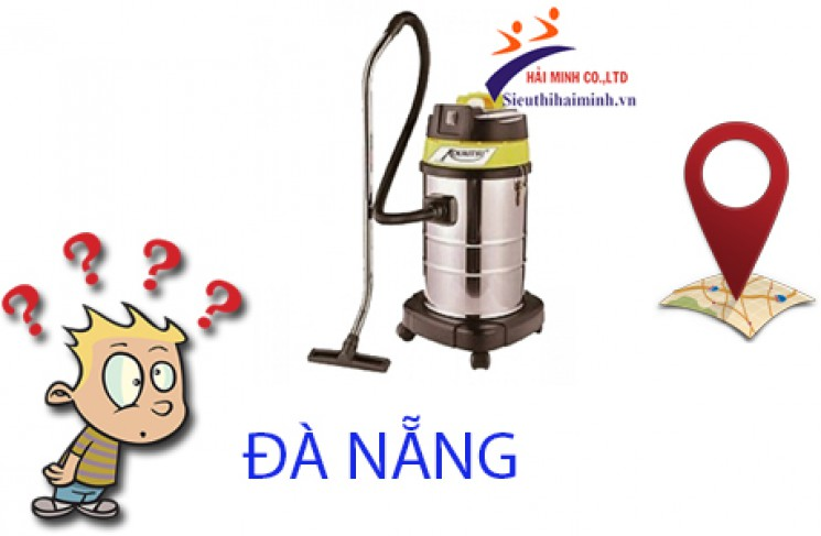 Địa chỉ mua máy hút bụi công nghiệp ở Đà Nẵng uy tín?
