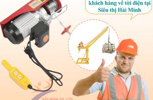 Trải nghiệm của khách hàng về tời điện tại Siêu thị Hải Minh