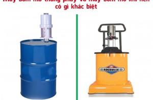 Máy bơm mỡ thùng phuy và máy bơm mỡ khí nén có gì khác biệt