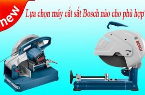 Lựa chọn máy cắt sắt Bosch nào cho phù hợp?