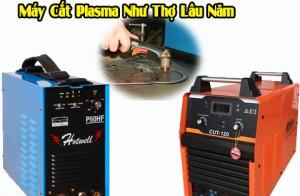 Review Cách Sử Dụng Máy Cắt Plasma Như Thợ Lâu Năm