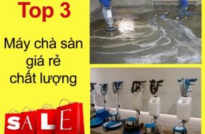 Top 3 máy chà sàn giá rẻ chất lượng cho khu công nghiệp