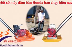 Một số máy đầm bàn Honda bán chạy hiện nay