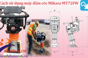 Cách sử dụng máy đầm cóc Mikasa MT72FW