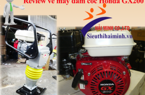 Review về máy đầm cóc Honda GX200