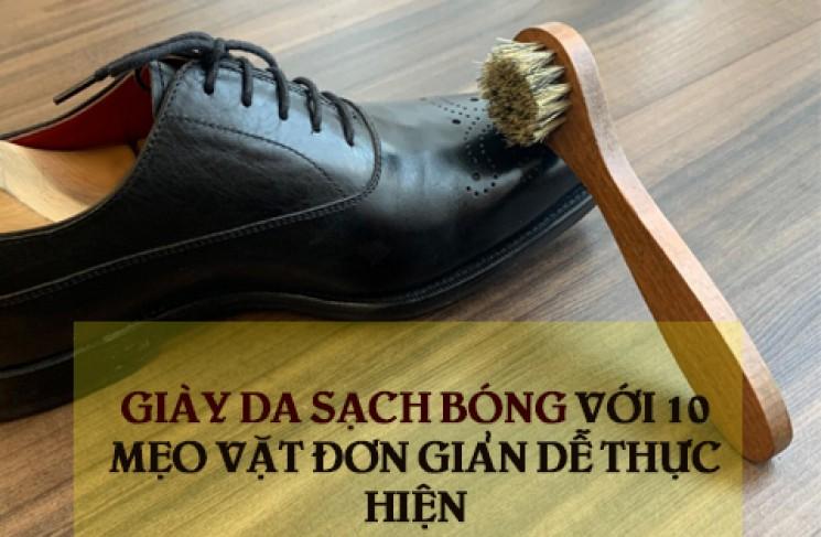 Giày da sạch bóng với 10 mẹo vặt đơn giản dễ thực hiện