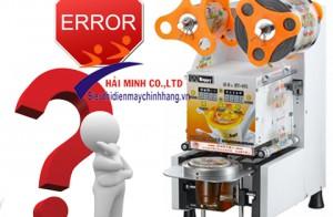4 lỗi hay gặp khi sử dụng máy dán nắp ly và cách xử lý