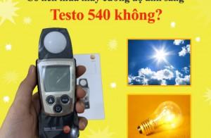 Có nên mua máy cường độ ánh sáng Testo 540 không?