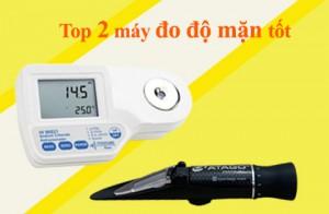 Top 2 máy đo độ mặn tốt mà bạn đang tìm kiếm