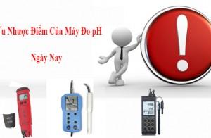 Ưu Nhược Điểm Của Máy Đo pH Ngày Nay