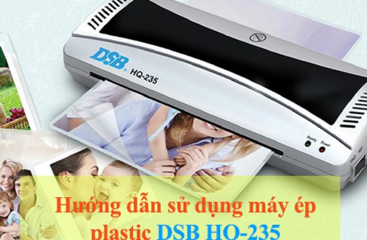 Hướng dẫn sử dụng máy ép plastic DSB HQ-235 đơn giản qua 2 phút