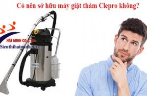 Có nên sở hữu máy giặt thảm Clepro không?