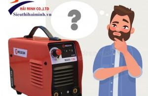 Tư vấn chọn mua máy hàn điện nào tốt ?