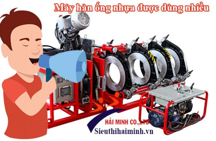 Máy hàn ống nhựa HDPE nào được dùng nhiều nhất?