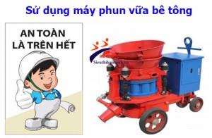 Nguyên tắc sử dụng máy phun vữa bê tông an toàn