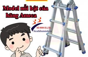 Model nổi bật nhất của thang nhôm Ameca